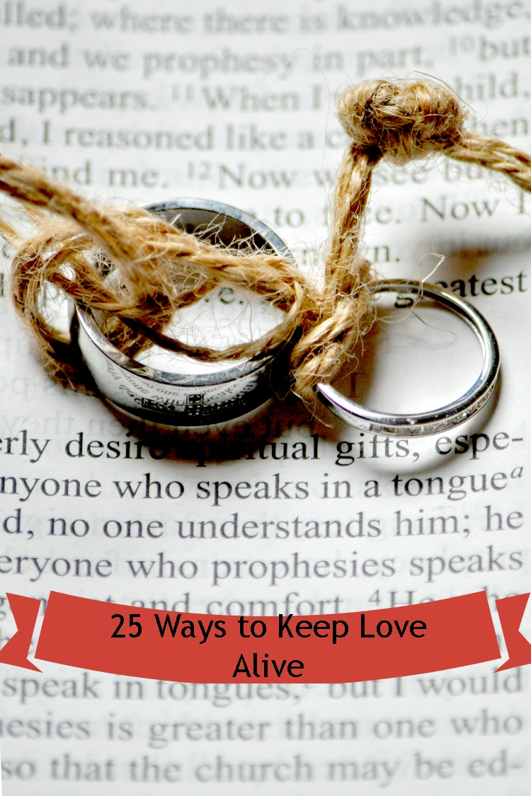 25 Ways to Keep Your Love Alive